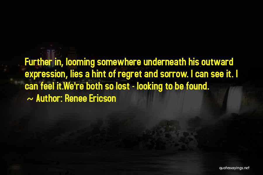 Renee Ericson Quotes 1169116