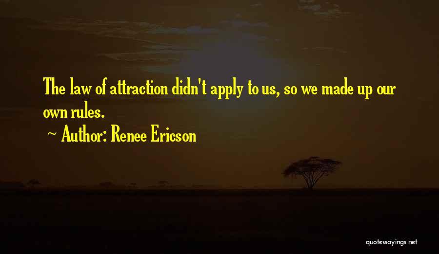Renee Ericson Quotes 190482