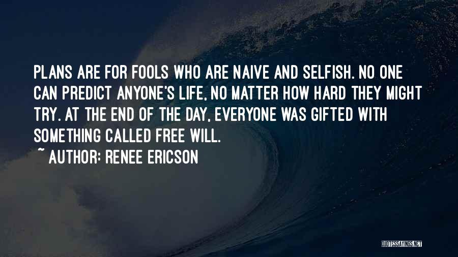 Renee Ericson Quotes 2109331