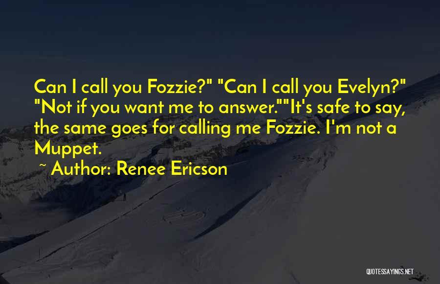 Renee Ericson Quotes 266162
