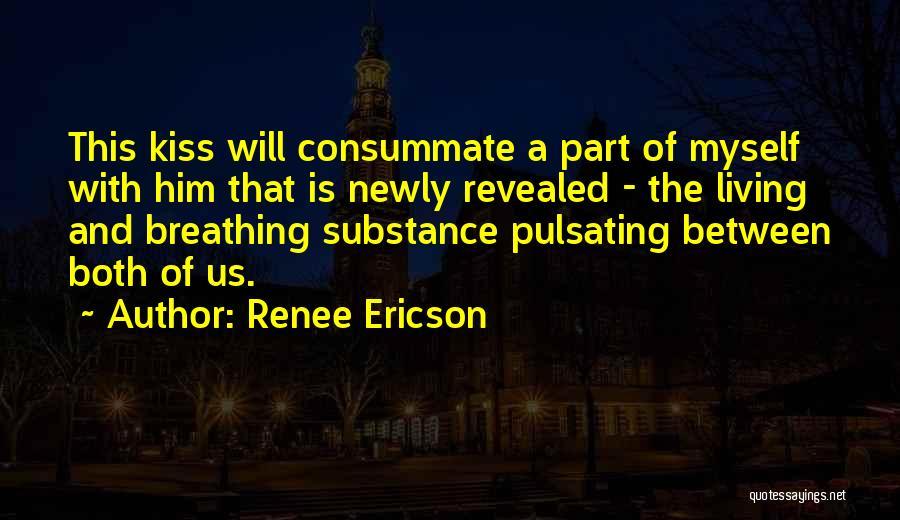 Renee Ericson Quotes 641904