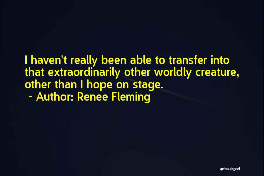 Renee Fleming Quotes 1313706