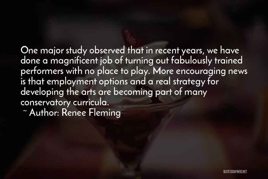 Renee Fleming Quotes 1542593
