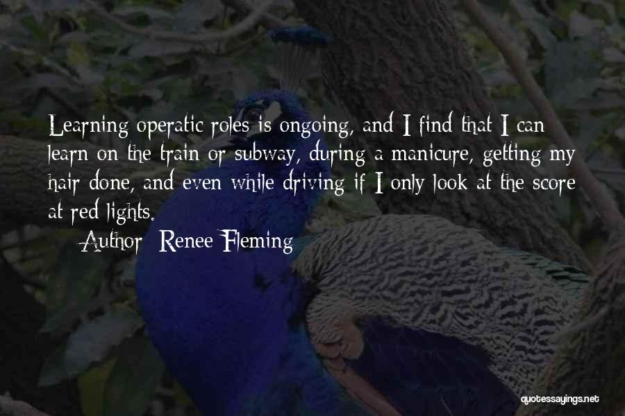 Renee Fleming Quotes 1606883