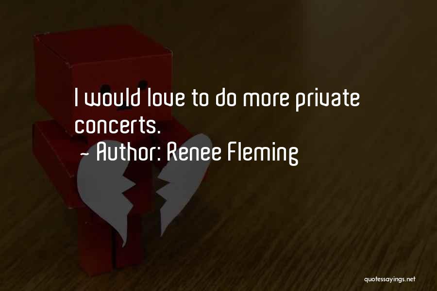 Renee Fleming Quotes 1678779
