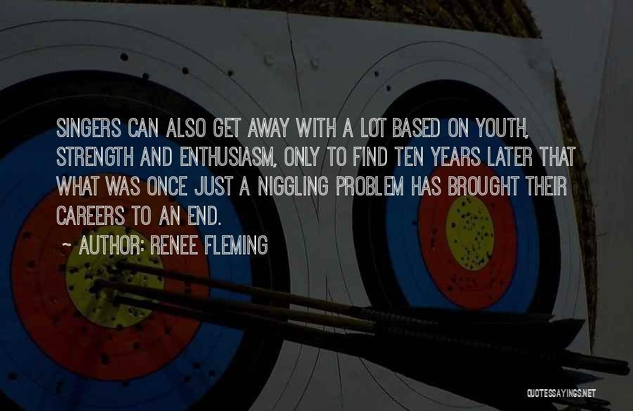 Renee Fleming Quotes 1776767