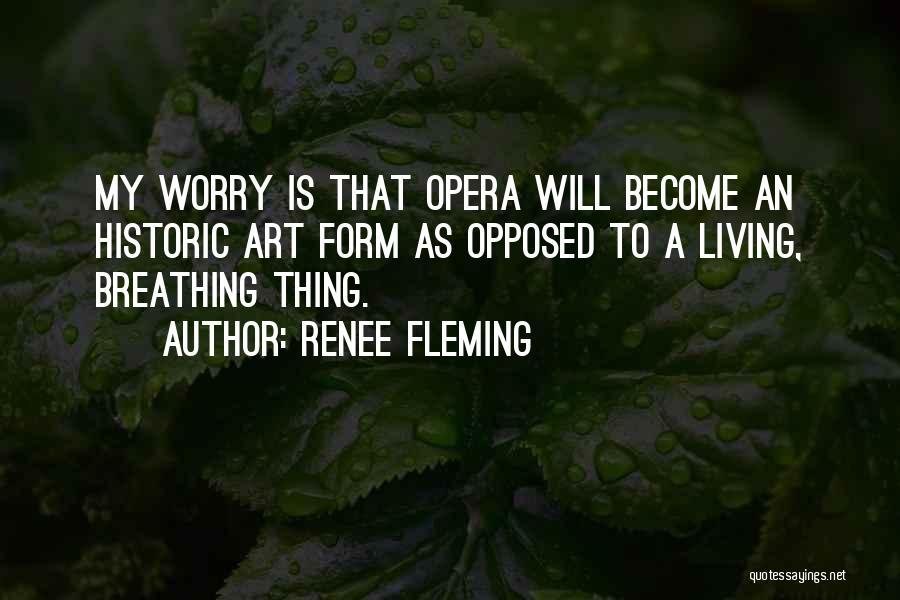 Renee Fleming Quotes 1814179