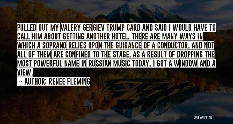 Renee Fleming Quotes 190369