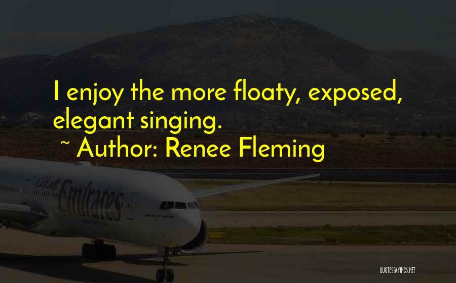 Renee Fleming Quotes 2164758