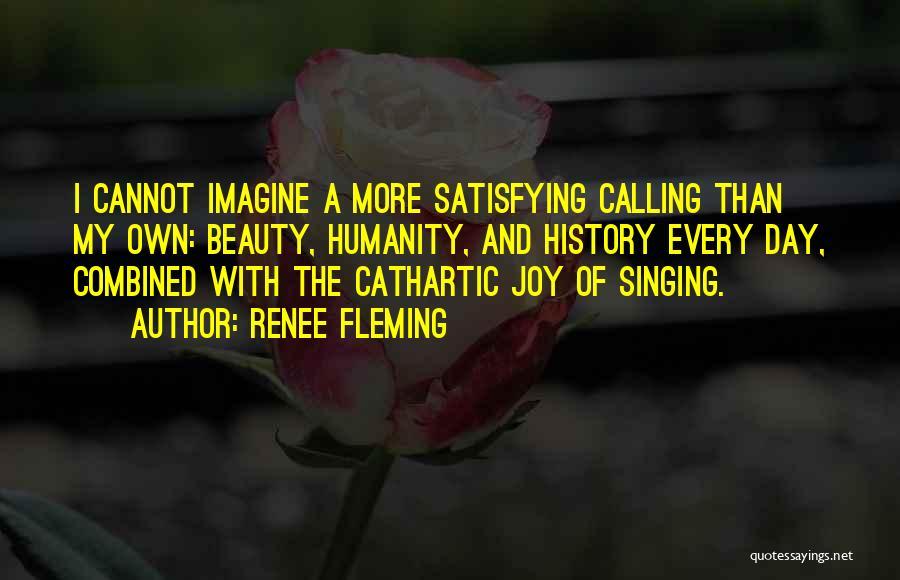 Renee Fleming Quotes 2188474
