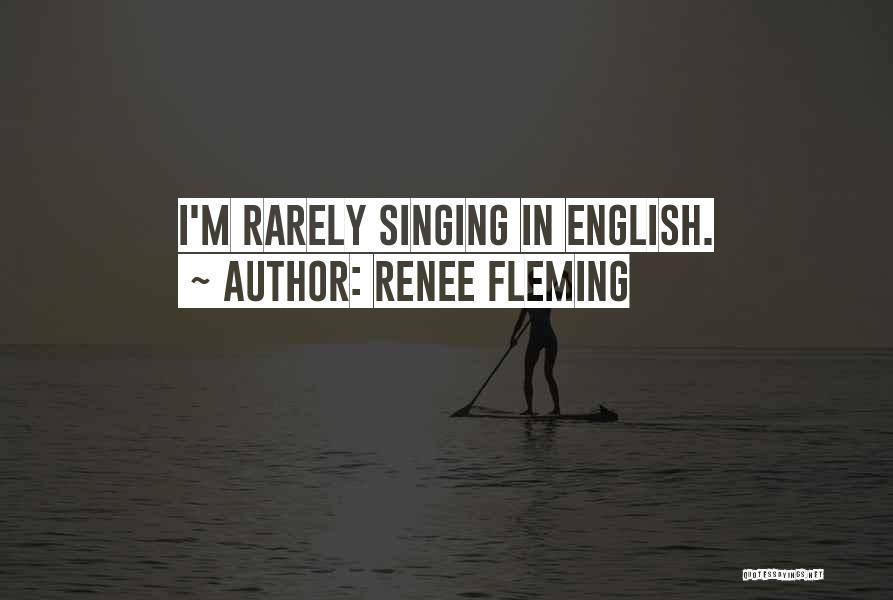Renee Fleming Quotes 2214697