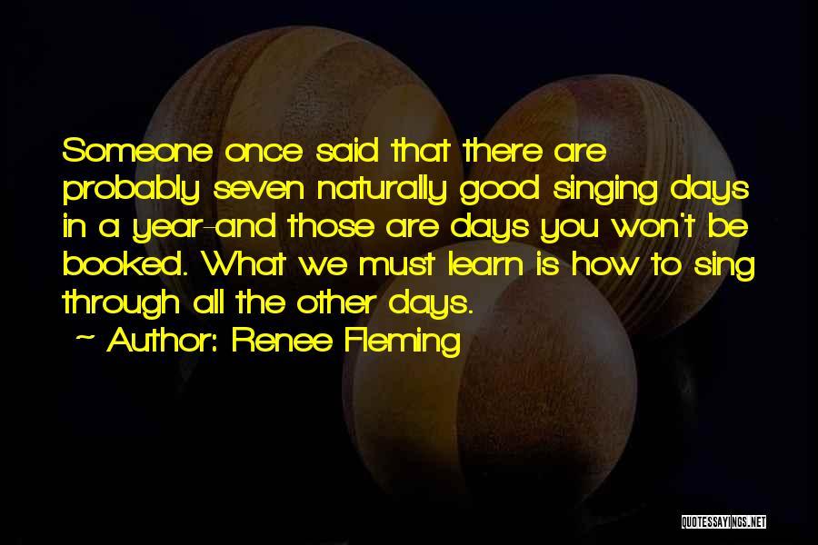 Renee Fleming Quotes 233596