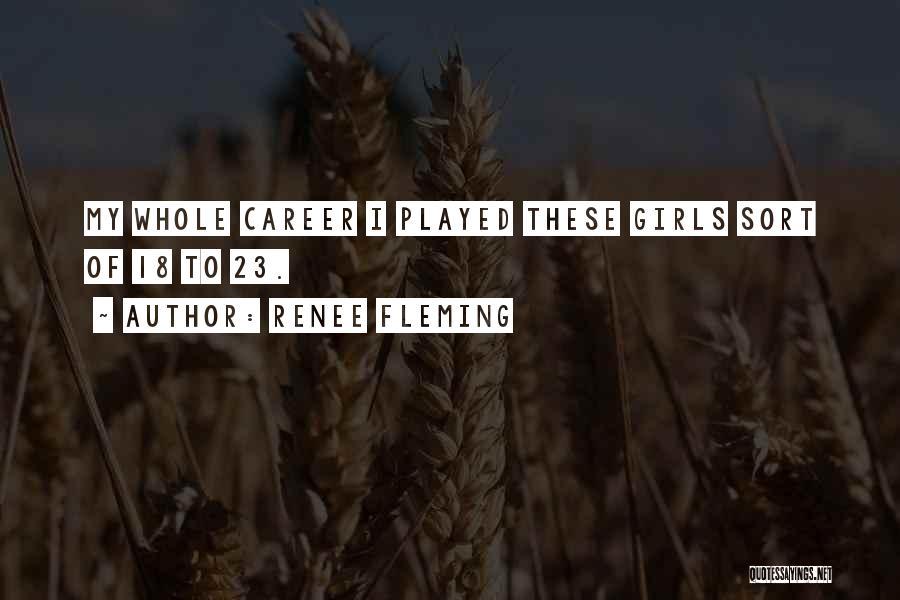 Renee Fleming Quotes 399013