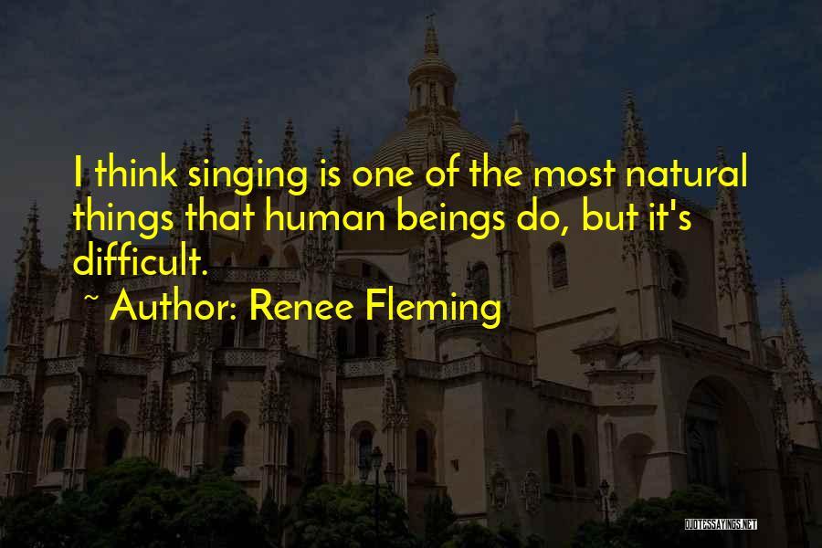 Renee Fleming Quotes 432306