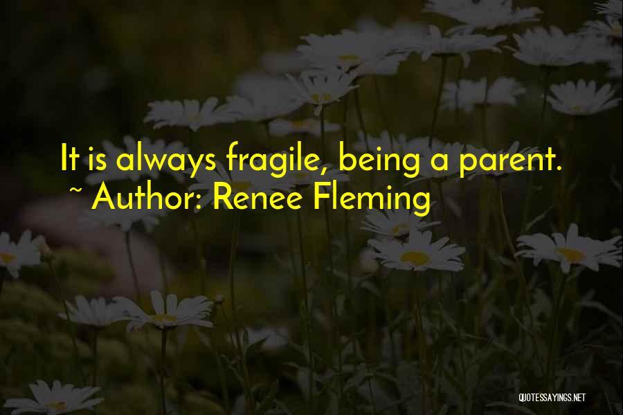 Renee Fleming Quotes 702406
