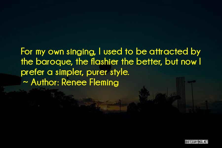 Renee Fleming Quotes 723628
