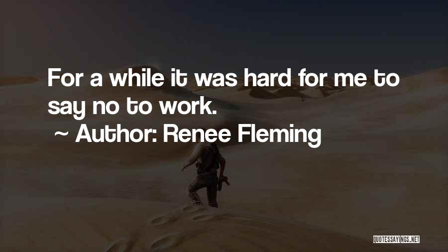 Renee Fleming Quotes 811799