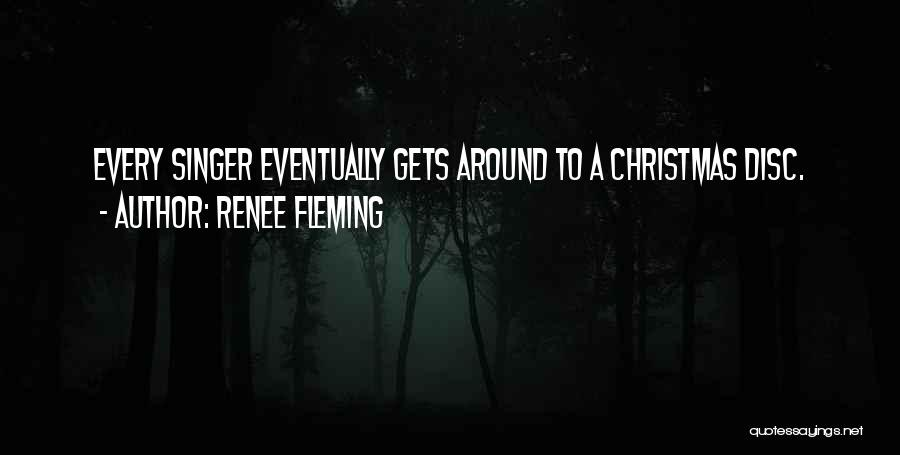 Renee Fleming Quotes 925993