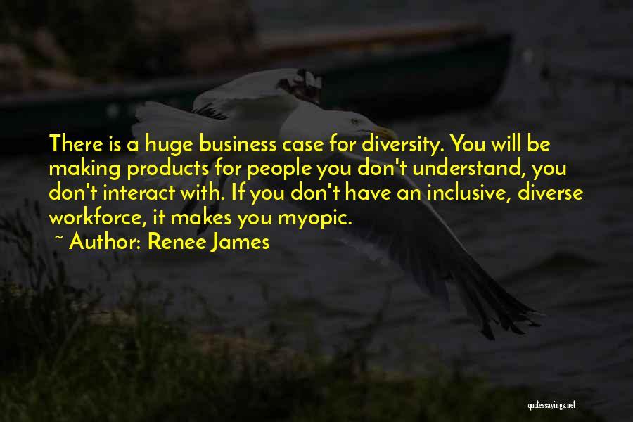 Renee James Quotes 1156768