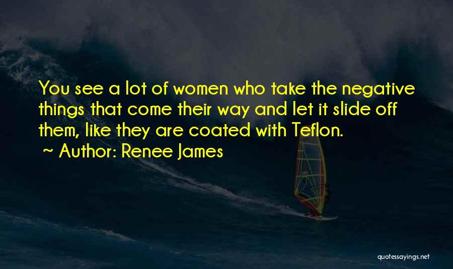 Renee James Quotes 1925954