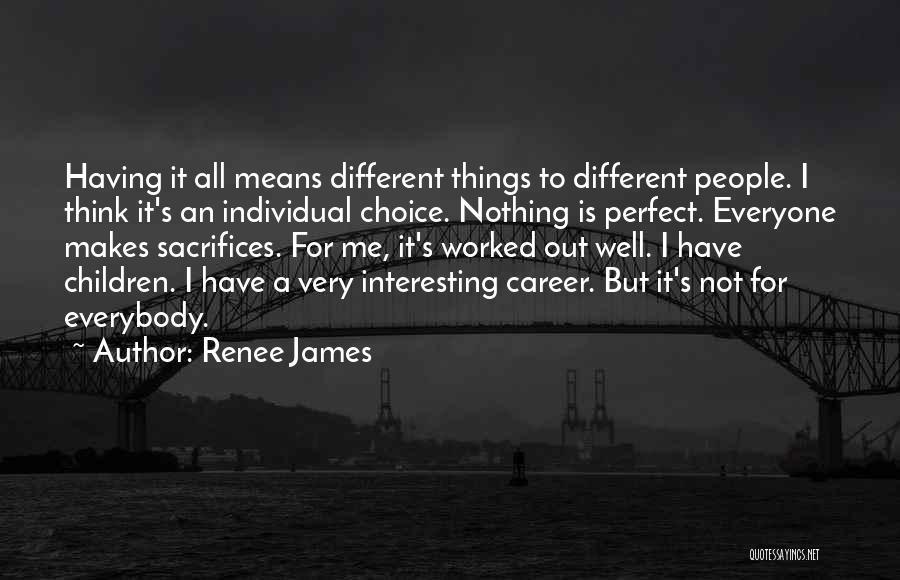 Renee James Quotes 2110055