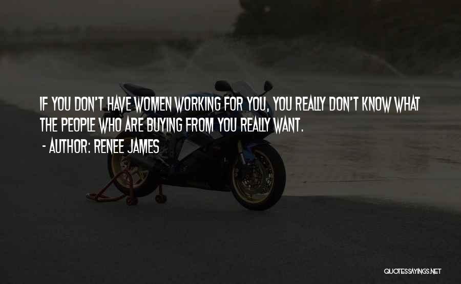 Renee James Quotes 897171