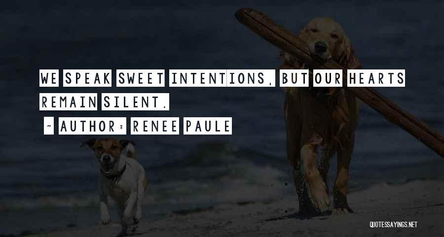 Renee Paule Quotes 1122466