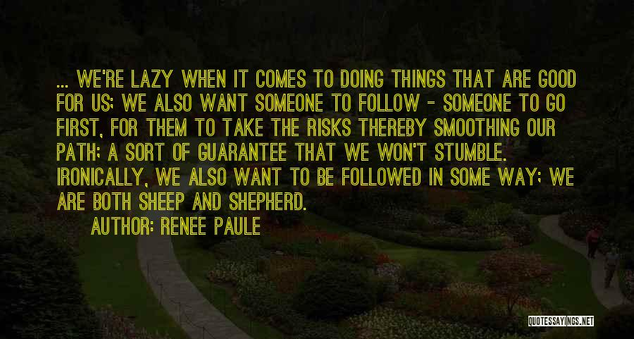 Renee Paule Quotes 1238807
