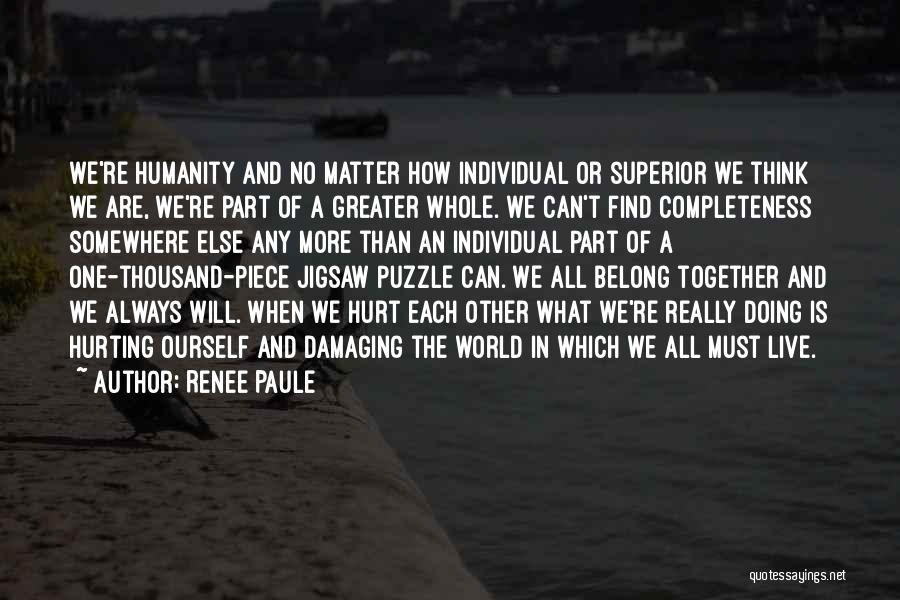 Renee Paule Quotes 1287508