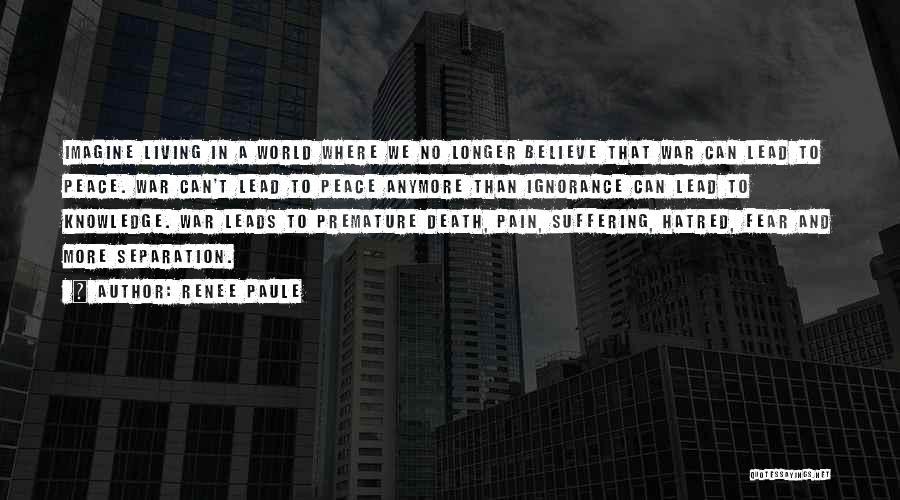 Renee Paule Quotes 1620390