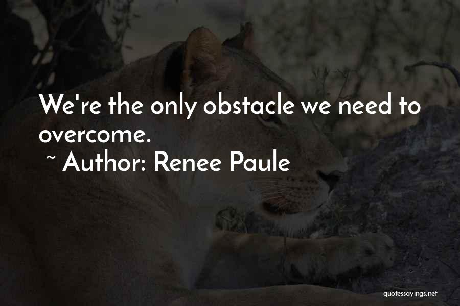 Renee Paule Quotes 2253076