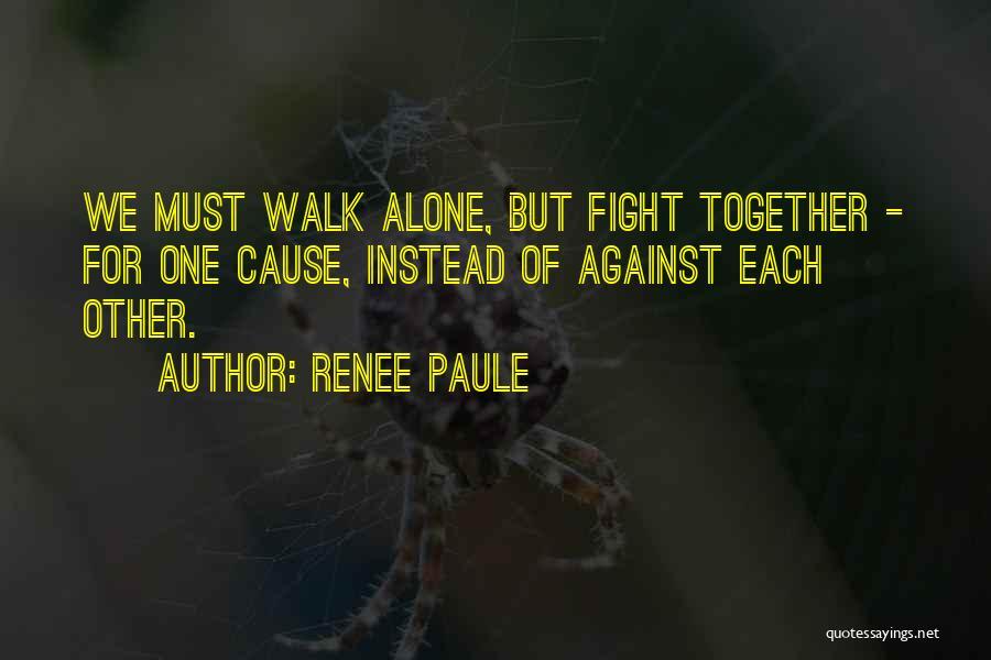 Renee Paule Quotes 932077