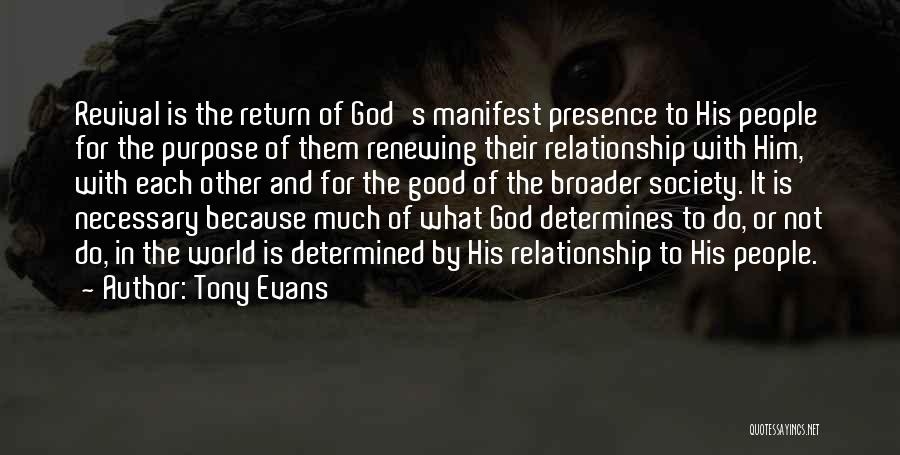 Renewing A Relationship Quotes By Tony Evans