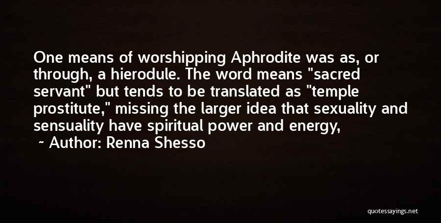 Renna Shesso Quotes 1347150