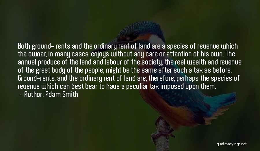 Rent Quotes By Adam Smith