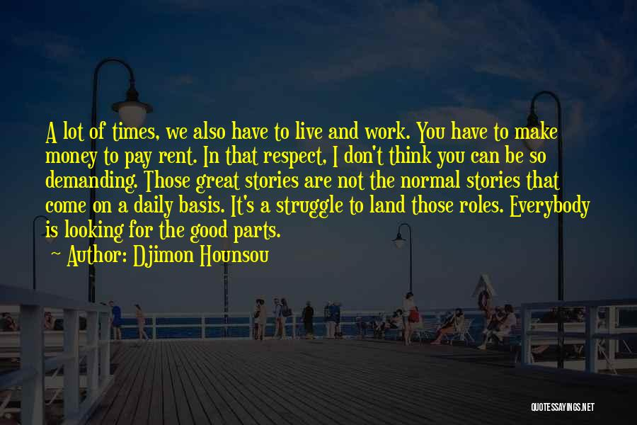 Rent Quotes By Djimon Hounsou
