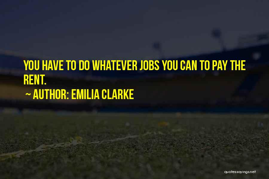 Rent Quotes By Emilia Clarke