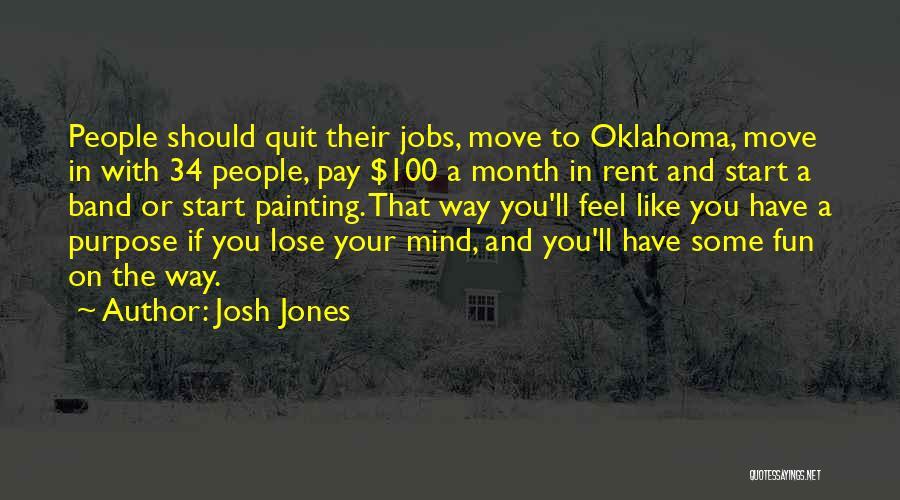 Rent Quotes By Josh Jones