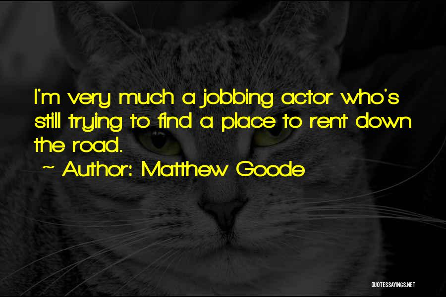 Rent Quotes By Matthew Goode