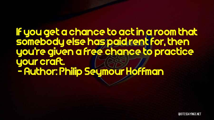 Rent Quotes By Philip Seymour Hoffman