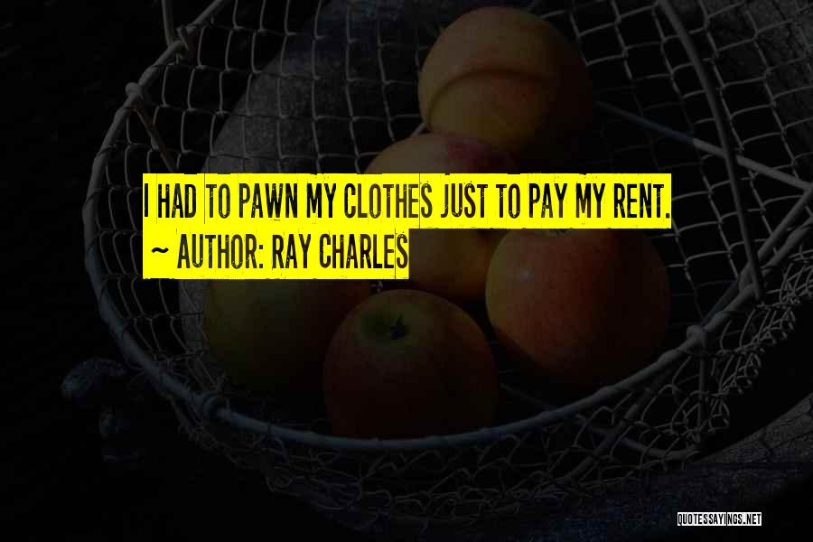 Rent Quotes By Ray Charles