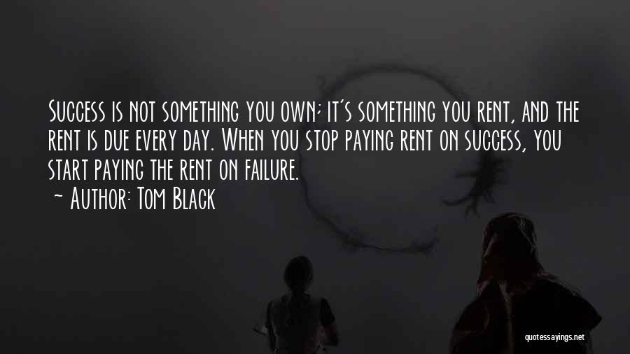 Rent Quotes By Tom Black