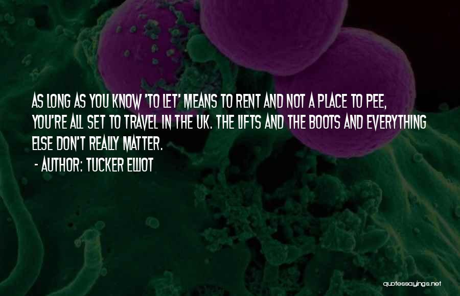 Rent Quotes By Tucker Elliot