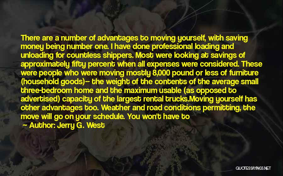Rental Moving Trucks Quotes By Jerry G. West