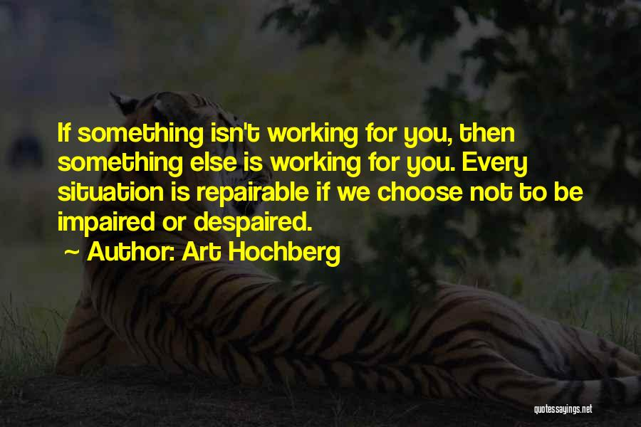 Repairable Quotes By Art Hochberg