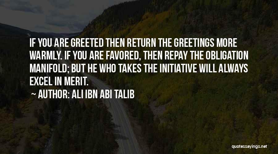 Repay Quotes By Ali Ibn Abi Talib