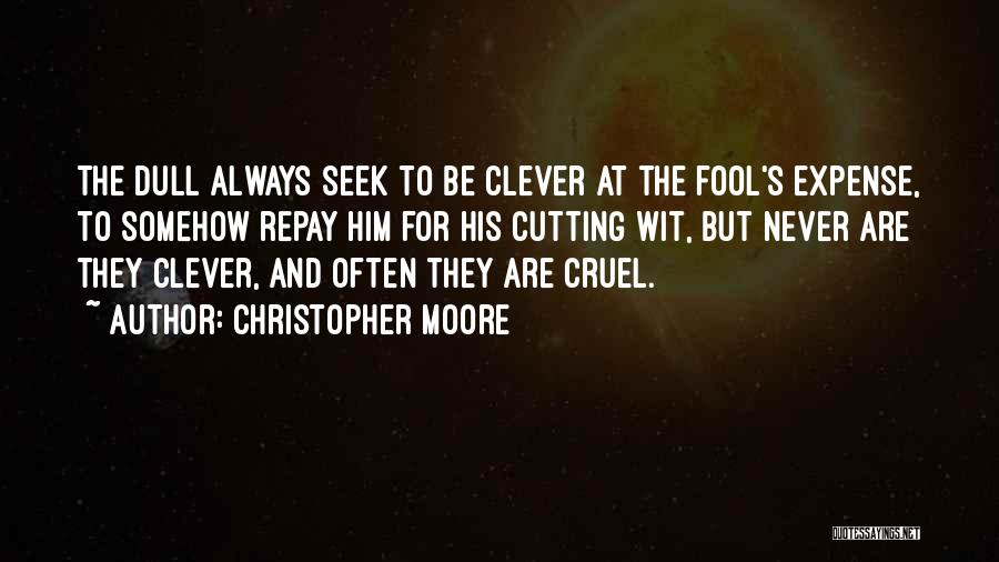 Repay Quotes By Christopher Moore