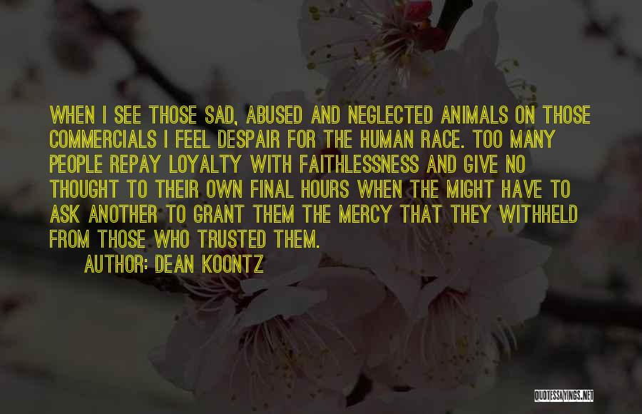Repay Quotes By Dean Koontz