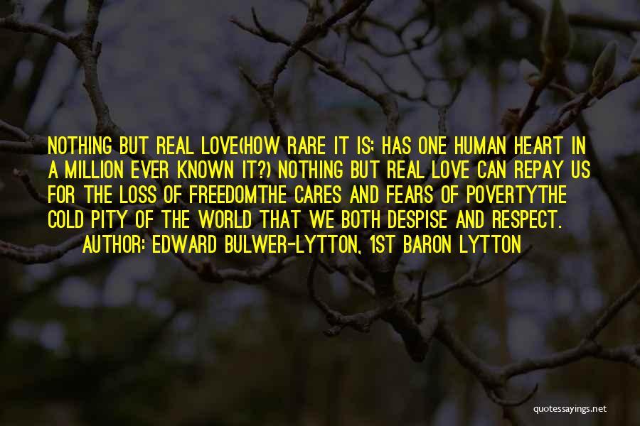 Repay Quotes By Edward Bulwer-Lytton, 1st Baron Lytton