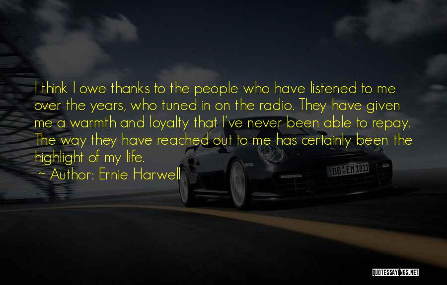 Repay Quotes By Ernie Harwell
